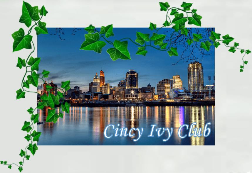 Cincy Ivy Club. Cincinnati skyline.