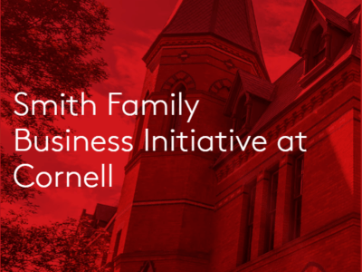 Smith Family Business Initiative at Cornell
