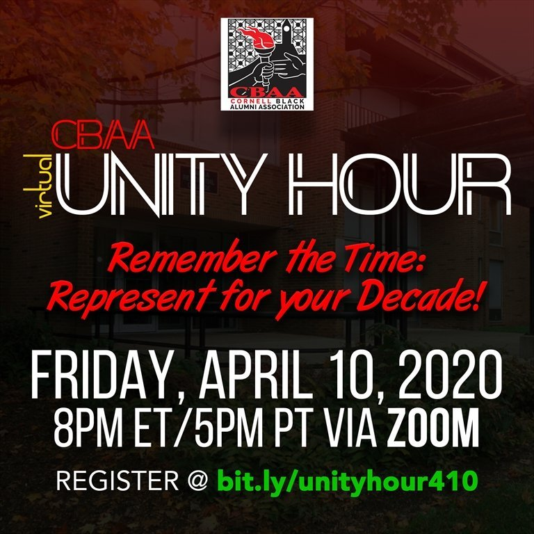 Virtual CBAA Unity Hour. Remember the Time: Represent for your Decade! Friday, April 10, 2020. 8pm ET/5pm PT via Zoom. Register @ bit.ly/unityhour410