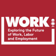 Work exploring the future of work, labor, and employment