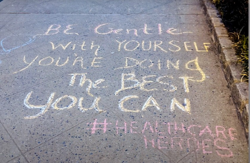 Inspiring message for #Healthcare Heroes on the sidewalk
